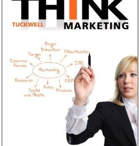 Test Bank for THINK Marketing