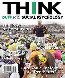 Test Bank for THINK Social Psychology 2012 Edition