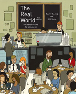 Test Bank for The Real World An Introduction to Sociology
