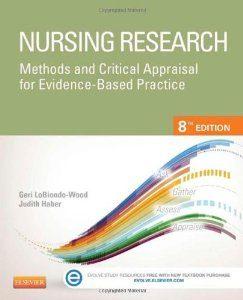 Test Bank for Nursing Research Methods and Critical Appraisal for Evidence Based Practice 8th Edition