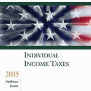 Test Bank for South-Western Federal Taxation 2015: Individual Income Taxes