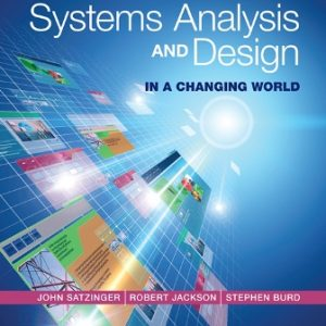 Test Bank for Systems Analysis and Design in a Changing World 7E Satzinger