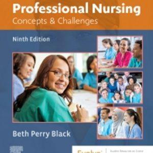 Test Bank for Professional Nursing Concepts & Challenges 9E Black