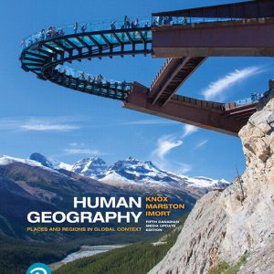 Test Bank for Human Geography: Places and Regions in Global Context Updated 5CE Knox