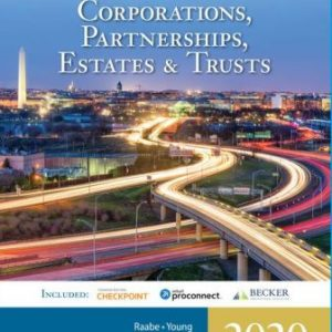 Solution Manual for South-Western Federal Taxation 2020: Corporations, Partnerships, Estates and Trusts 43E Raabe