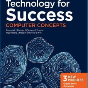 Solution Manual for Technology for Success: Computer Concepts 1E Campbell