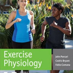 Test Bank for Exercise Physiology 1E Porcari