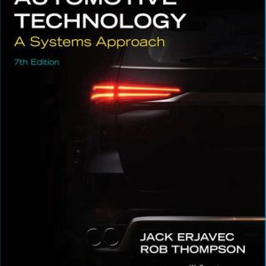 Test Bank for Automotive Technology: A Systems Approach 7E Erjavec