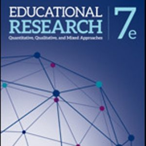 Test Bank for Educational Research Quantitative, Qualitative, and Mixed Approaches 7E Johnson