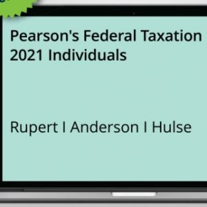 Solution Manual for Pearson's Federal Taxation 2021 Individuals 34E Rupert