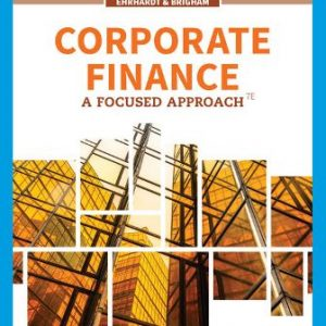 Test Bank for Corporate Finance: A Focused Approach 7E Ehrhardt