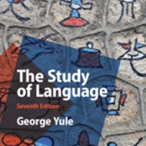 Test Bank for The Study of Language 7E Yule