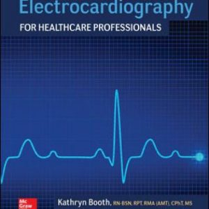 Test Bank for Electrocardiography for Healthcare Professionals 5E Booth