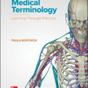 Test Bank for Medical Terminology: Learning Through Practice 1E Bostwick