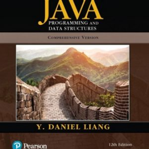 Test Bank for Introduction to Java Programming and Data Structures Comprehensive Version 12E Liang
