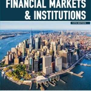 Test Bank for Financial Markets and Institutions 13E Madura