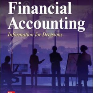 Solution Manual for Financial Accounting: Information for Decisions 10E Wild