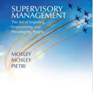 Solution Manual for Supervisory Management 10E Mosley