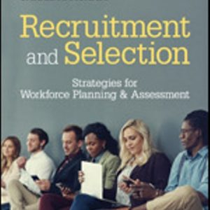 Test Bank for Recruitment and Selection: Strategies for Workforce Planning & Assessment 1E Picardi
