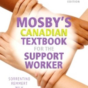Test Bank for Mosby's Canadian Textbook for the Support Worker 4E Sorrentino