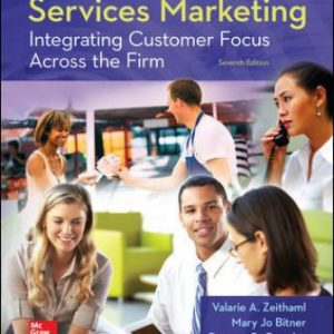 Test Bank for Services Marketing: Integrating Customer Focus Across the Firm 7E Zeithaml