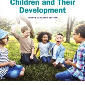 Test Bank for Children and Their Development 4E Kail