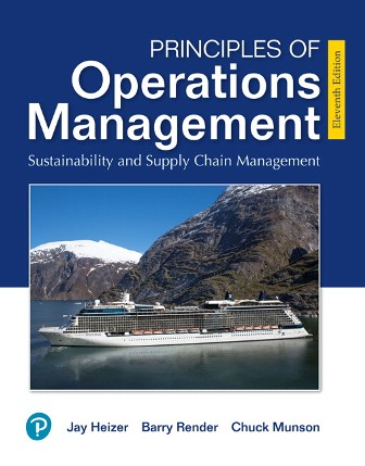 Test Bank for Principles of Operations Management: Sustainability and Supply Chain Management 11E Heizer