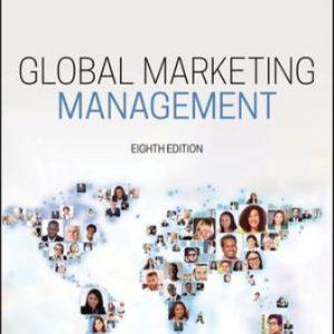 Solution Manual for Global Marketing Management 8E Kotabe