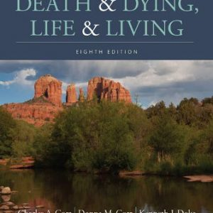 Test Bank for Death and Dying, Life and Living 8E Corr