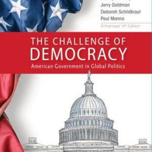 Test Bank for The Challenge of Democracy, American Government in Global Politics, Enhanced 14E Janda