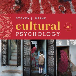 Test Bank for Cultural Psychology 4E Heine