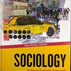 Test Bank for Sociology: A Down-To-Earth Approach 14E Henslin