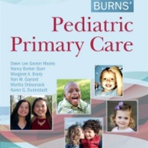 Test Bank for Burns' Pediatric Primary Care 7E Maaks