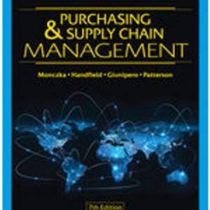 Test Bank for Purchasing and Supply Chain Management, 7E Monczka