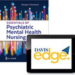 Test Bank for Essentials of Psychiatric Mental Health Nursing: Concepts of Care in Evidence-Based Practice 8E Morgan
