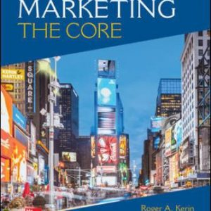 Test Bank for Marketing: The Core, 8E Kerin