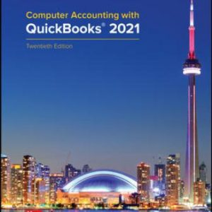 Solution Manual for Computer Accounting with QuickBooks® 2021, 20E Kay