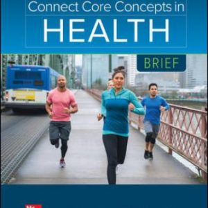 Solution Manual for Connect Core Concepts in Health, BRIEF, 17E Insel