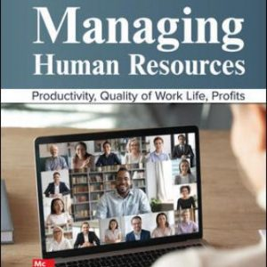 Test Bank for Managing Human Resources, 12E Cascio