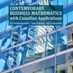Test Bank for Contemporary Business Mathematics with Canadian Applications, 12E Hummelbrunner