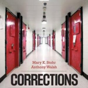 Test Bank for Corrections: From Research, to Policy, to Practice, 1E Stohr