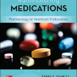 Test bank for Administering Medications 9E Gauwitz