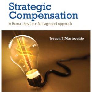 Test Bank for Strategic Compensation 9E Martocchio