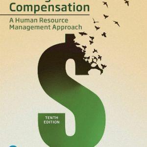 Test Bank for Strategic Compensation: A Human Resource Management Approach 10E Martocchio