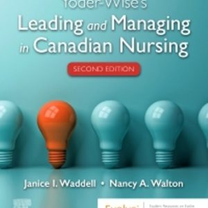 Test Bank for Yoder-Wise's Leading and Managing in Canadian Nursing 2E Yoder-Wise